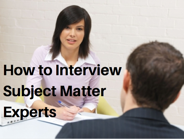 How to Interview SMEs