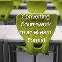 Converting Coursework to an eLearn Format