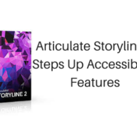 Articulate Storyline 2 Steps Up Accessibility Features