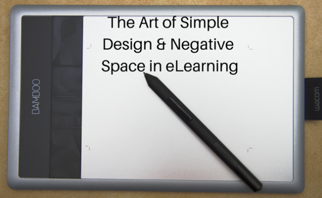 The Art of Simple Design & Negative Space in eLearning