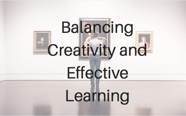 Balancing Creativity and Effective Learning