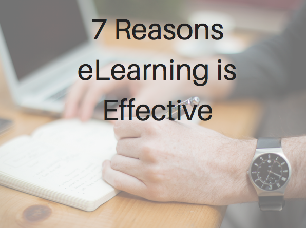 7 Reasons eLearning is Effective