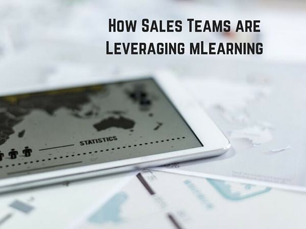 How Sales Teams are Leveraging mLearning