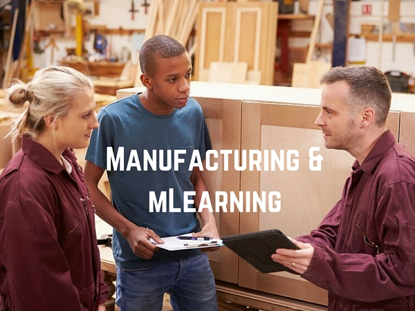 Manufacturing and mLearning