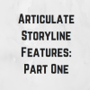 Articulate Storyline Features You Need to be Using: Part 1