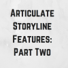 Articulate Storyline Features You Need to Be Using: Part 2